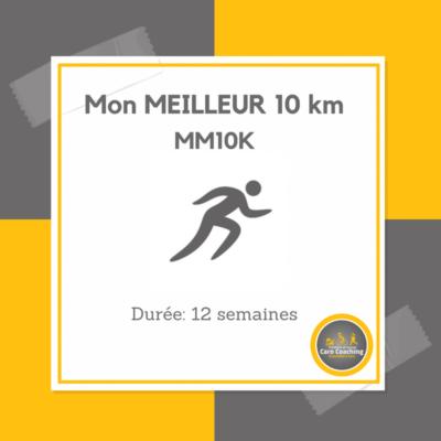 Mon meilleur 10 km